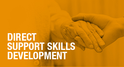 Direct Support Skills Development