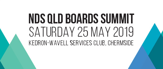 Event banner reads: NDS Qld Boards Summit Saturday 25 May 2019, Kedron-Wavell Services Club Chermside