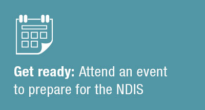 attend event to prepare for the ndis