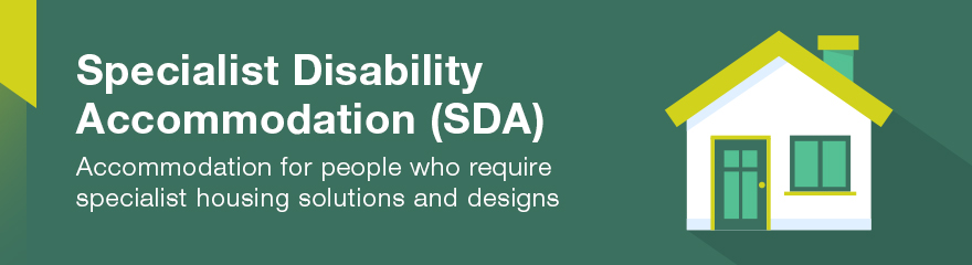 Green banner with the words Specialist Disability Accommodation
