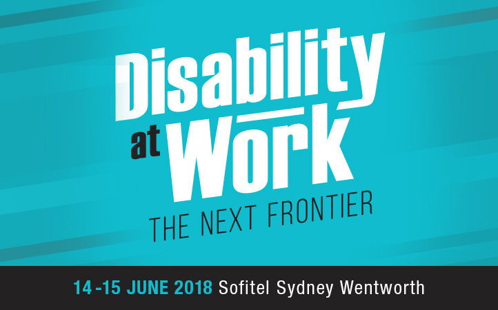 Disability at work The next frontier 2018 15-16 June Sofitel Sydney Wentworth