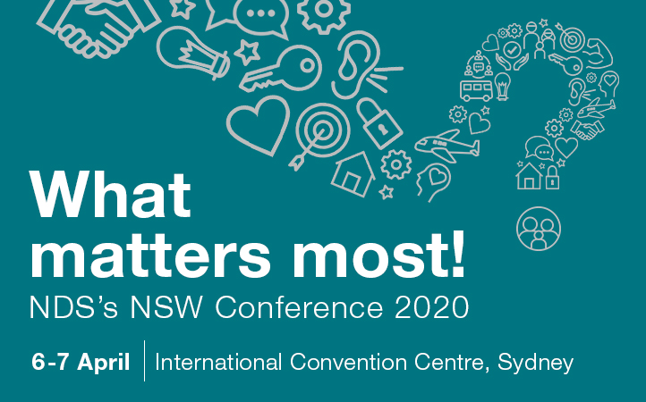 NDS New South Wales Conference 2020 banner with a large question mark in the background and text reading 'What matter most! 6 to 7 April, International Convention Centre Sydney'