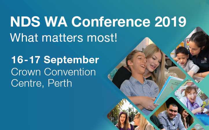 NDS WA Conference 2019, What Matters most