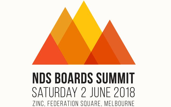 NDS Boards Summit Saturday 2 June 2018 Zinc Federation Square, Melbourne