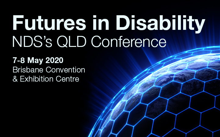 futures in disability - NDS's qld Conference 7-8 May 2020
