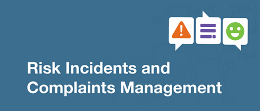 Banner reads: Risk, Incidents and Complaints Management