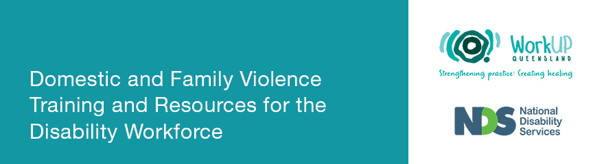 Image reads: Domestic and Family Violence Training and Resources for the Disability Workforce