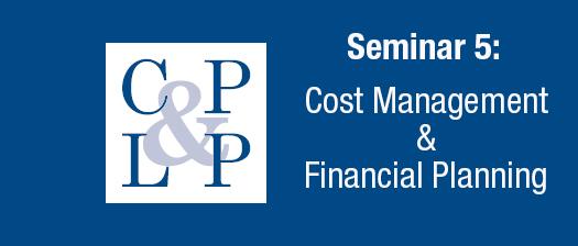 Seminar 5: Cost Managment & Financial Planning