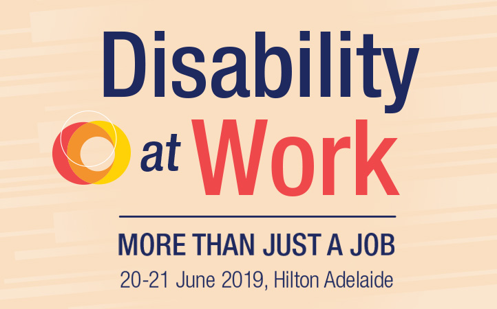 Text reads, Disability at Work - More than just a job