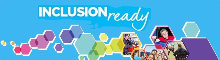 Inclusion Ready banner with rainbow colours and photos of people smiling