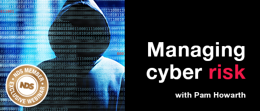 NDS member exclusive webinar: managing cyber risk with Pam Howarth webinar banner. Person wearing a hooded jumper.