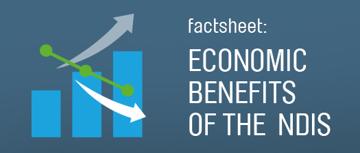Factsheet : Economic benefits of the NDIS