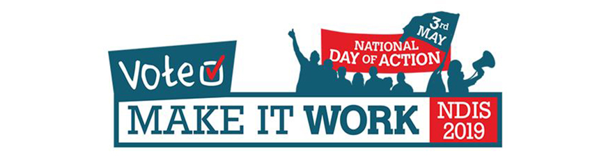 National Day of Action banner with text reading 'NDIS, Make It Work'