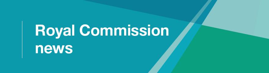 Royal Commission News banner