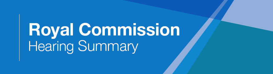 Brightly coloured banner with text reading 'Royal Commission Hearing Summary'