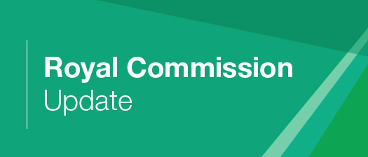 Royal Commission Update