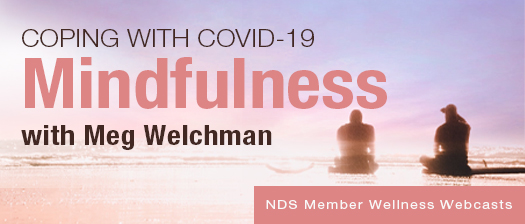 Image of two people from behind, sitting on a beach admiring a sunset. To the right of them words read: Coping with COVID-19 Mindfulness with Med Welchman - NDS member webinar