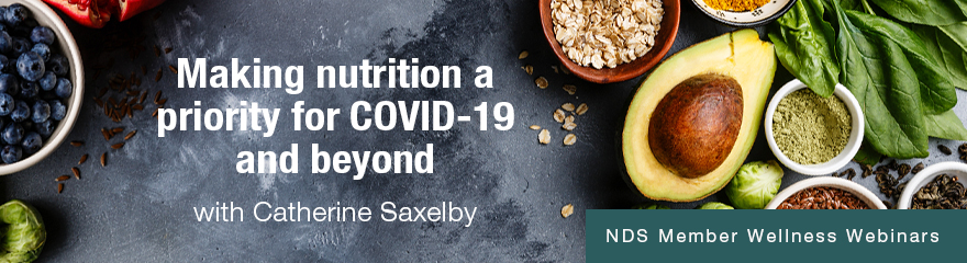 Banner with the words Making nutrition a priority for COVID-19 and beyond with Catherine Saxelby