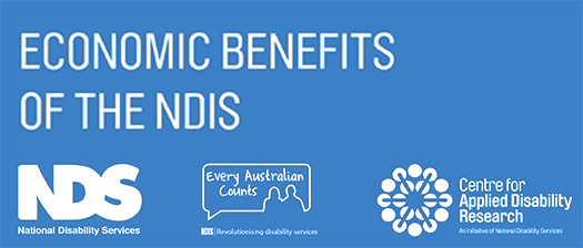 Text reading 'Economic benefits of the NDIS' with NDS, EAC and CADR logos