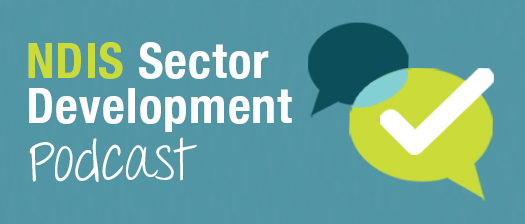 NDIS Sector Development Podcast banner
