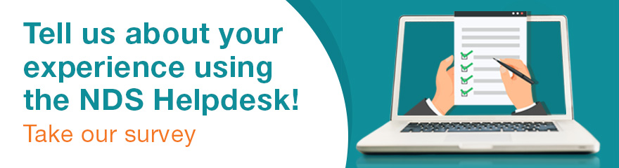 tell us your experience using the nds helpdesk take our survey