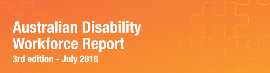 Puzzle pieces with text reading 'Australian Disability Workforce Report Third Edition - July 2018'