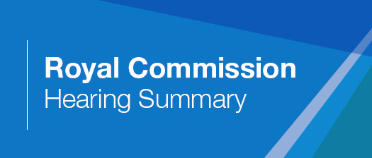 Image reads: Royal Commission Hearing Summary