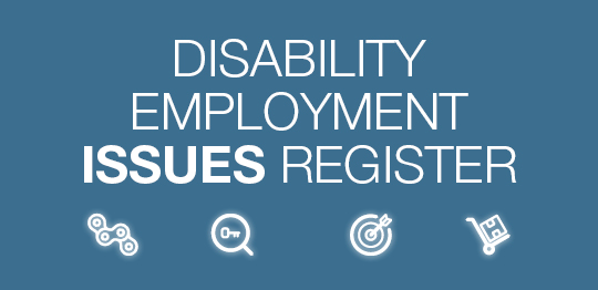 Disability Employment Issues Register